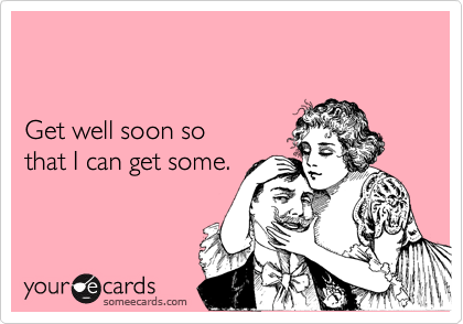 Beautiful Free Feel Better Ecard Funny Images - Valentine Ideas ...