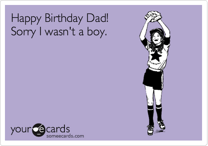 download this Funny Birthday Ecard Happy Dad Sorry Wasn Boy picture