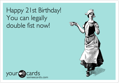 Twenty first birthday funny
