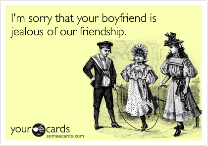 Jealous Boyfriend Ecards Funny apology ecard: i'm sorry