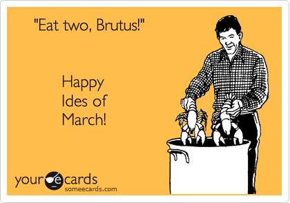ides of march ecard