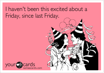 someecards weekend humor
