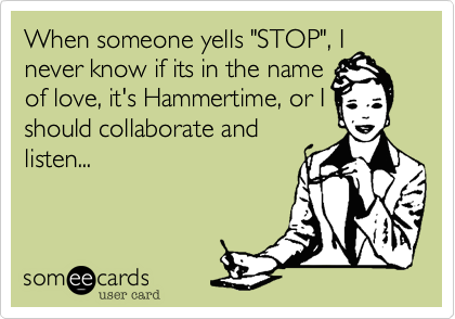 someecards.com - When someone yells