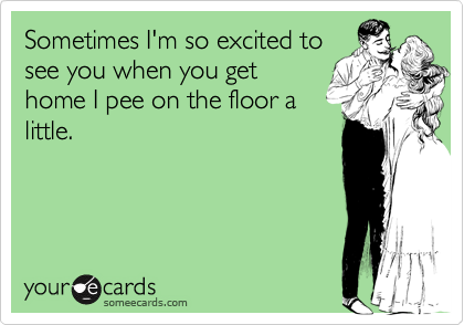 Funny friendship ecard i m so excited to see you i could poop myself