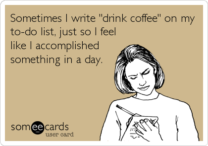 someecards.com - Sometimes I write