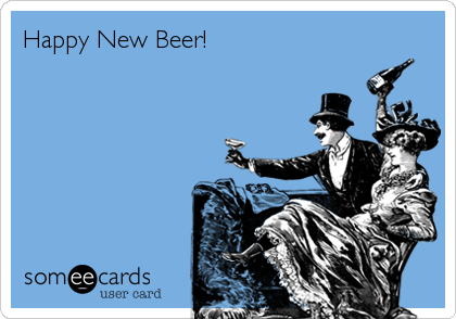 someecards.com - Happy New Beer!