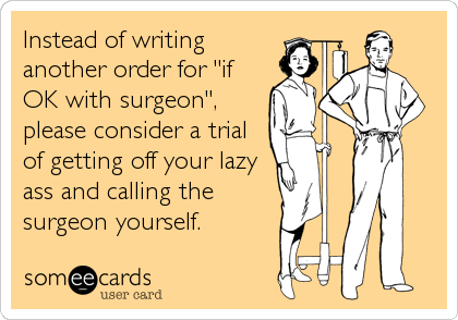 someecards.com - Instead of writing another order for 