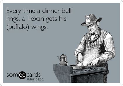 Someecard: God Bless Texas
